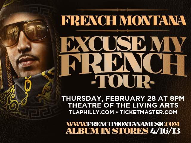 Win Tickets To See French Montana Live In Philly (February 28, 2013)