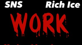 Icy Gang ( Lil SNS &#038; Rich Ice) &#8211; Work Freestyle (HHS1987 Exclusive)