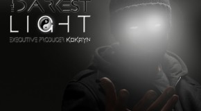 The Darkest Light – KoKayn (@IamKOKAYN ) & V/A Presented By @DARKNIGHTENT (Mixtape)