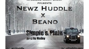 Newz Huddle (@NewzHuddle) Ft. Beano (@JustBeano) &#8211; Simple &amp; Plan