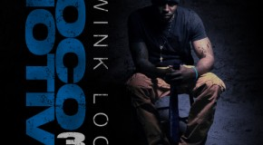 Wink Loc (@WinkLoc) &#8211; Locomotive 3 [mixtape]