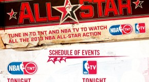 2013 NBA All-Star Weekend Events NBATV &#038; TNT Television Schedule