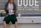 Asher Roth – Dude Ft. Currensy
