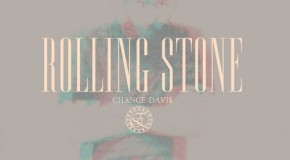 Chance Davis &#8211; Rolling Stone (Prod. by Hudson Mohawke)