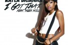 Kayla Brianna – I Got That Ft. Meek Mill