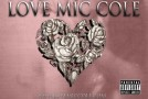 Mic Cole (@REALMICCOLE) – Love Mic Cole (Valentines Day Edition) (Mixtape)