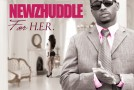 Newz Huddle – For H.E.R. (Mixtape)