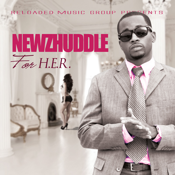 Newz Huddle - For H.E.R. (Mixtape)