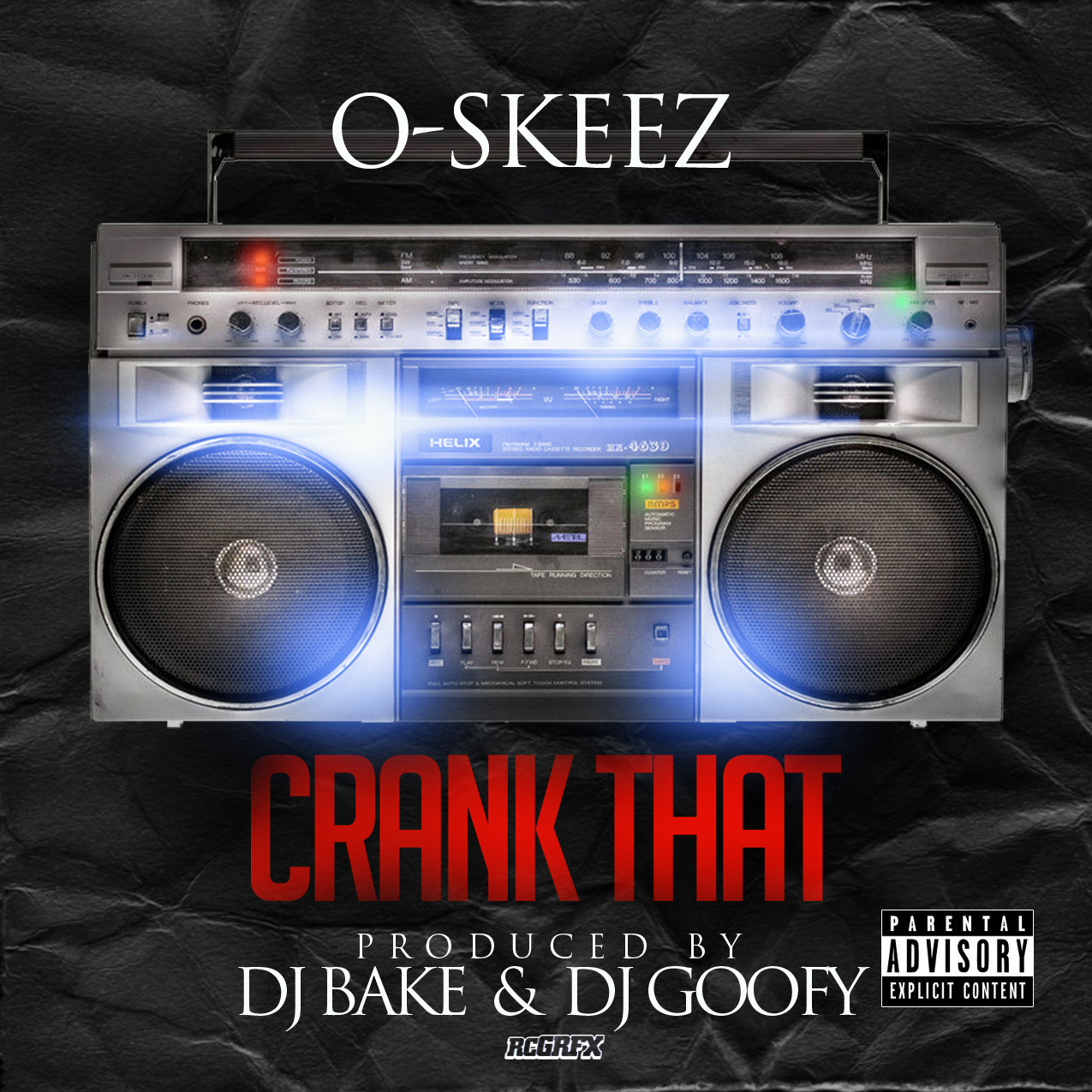 O-Skeez - Crank That