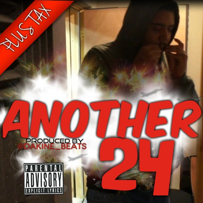 Plus Tax - Another 24