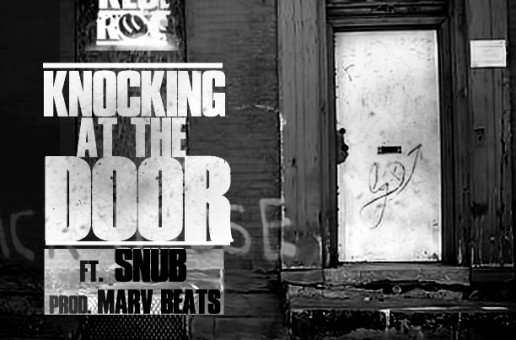 Rediroc – Knocking At The Door Ft SNUB (Prod by Marv Beats)