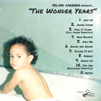 Selina Carrera - The Wonder Years (Mixtape)