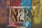 Shawty Lo (@THATSSHAWTYLO) &#8211; I&#8217;m Da Man 4 (Mixtape)