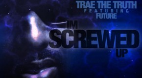 Trae Tha Truth (@TRAEABN) – Screwed Up Ft. Future (@1Future) (Prod by @MikeWiLLMadeIt)