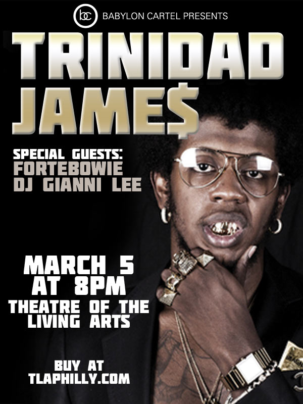Win Tickets To See Trinidad James Live In Philly (March 5, 2013)