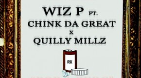 Wiz P &#8211; Pop A Perc Ft. Quilly Millz &amp; Chinko Da Great