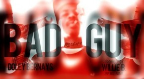 Doley Bernays &#8211; Bad Guy (video)