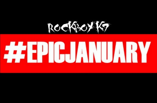 Rockboy K9 (@Rockboyk9) – Epic January (Mixtape)