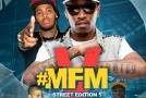 DJ Malc Geez &#8211; #MFM [Street Edition] 5 The Mixtape
