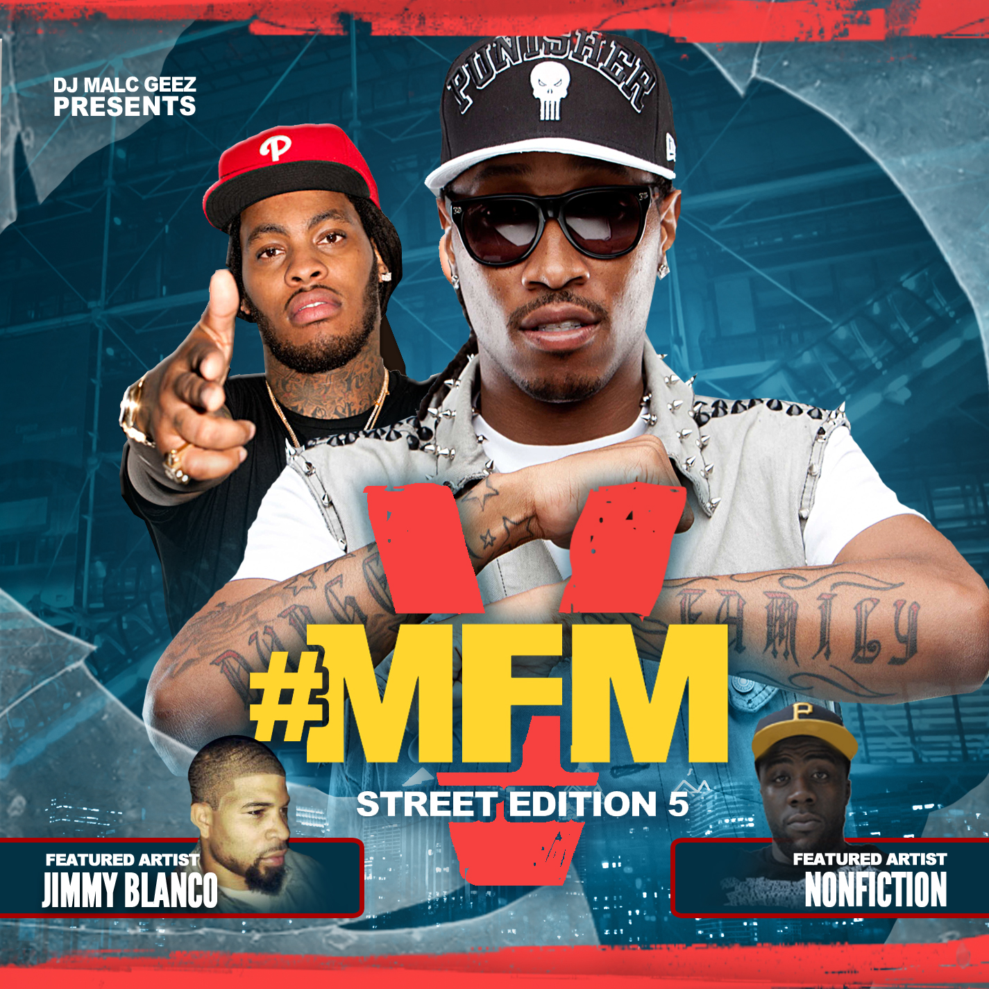 DJ Malc Geez - #MFM [Street Edition] 5 The Mixtape