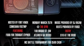 Fort Knox (@FortKnoxLive) Presents: MC March Madness Rap Battle Tournament (ATL)