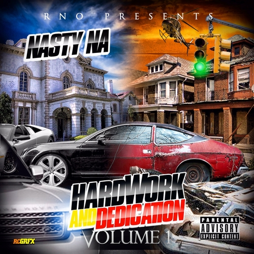 Nasty Na - Hardwork &amp; Dedication Vol 1. (Mixtape)