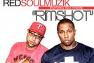 RED (@redsoulmuzik) Ft. Killa Kyleon (@KillaKyleon) – Rim Shot