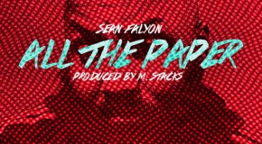 Sean Falyon (@SeanFalyon) – All The Paper