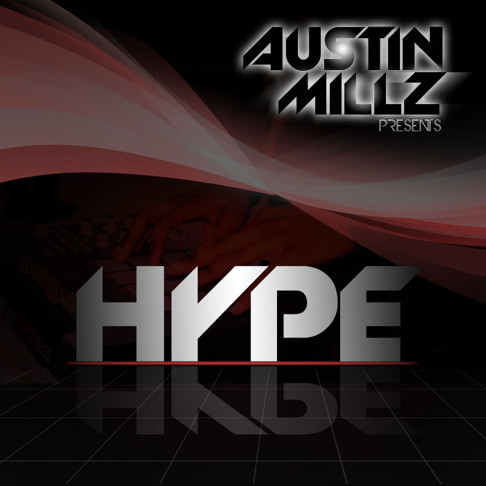 Austin Millz (@Austin Millz) - Hype (EP)