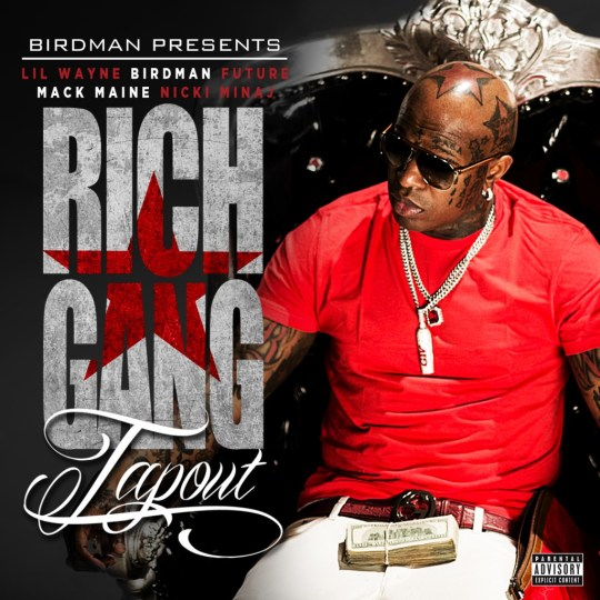 Birdman  Tapout Ft. Future, Lil Wayne, Mack Maine &amp; Nicki Minaj