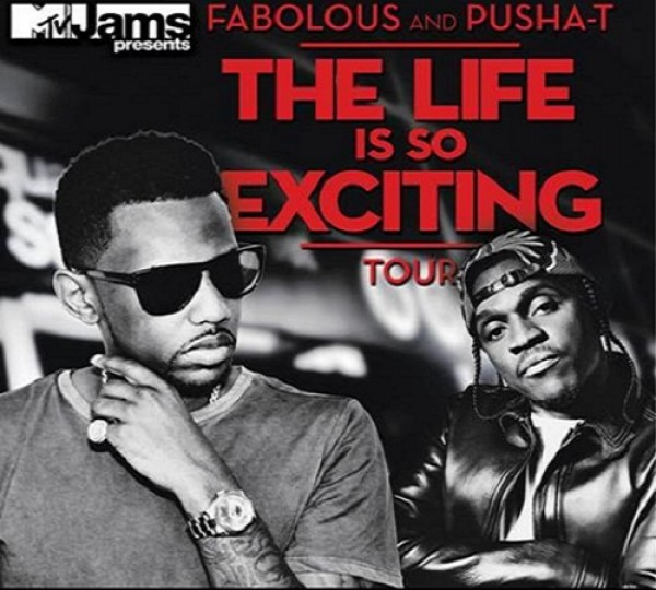 Fabolous &amp; Pusha T Announce The Life Is So Exciting Tour