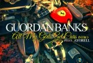 Guordan Banks &#8211; All My Girls Get Cars Intro Ft. Ayorell (Prod by Bugz Beatz)