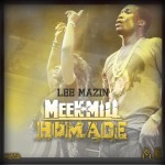 Lee Mazin – Meek Mill Homage