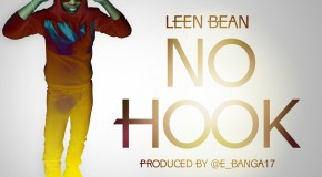 Leen Bean &#8211; No Hook (Prod by E Banga)