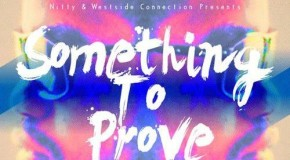 Nitty (@Nitty_WSC) – Something To Prove (Mixtape)
