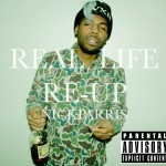 Nick Parris (@Naachyll) — Real Life Re-Up (EP)