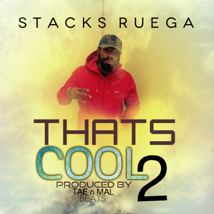 Stacks Ruega - Thats Cool Too