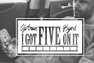 Uptown Byrd (@UptownByrd) &#8211; I Got Five On It Freestyle
