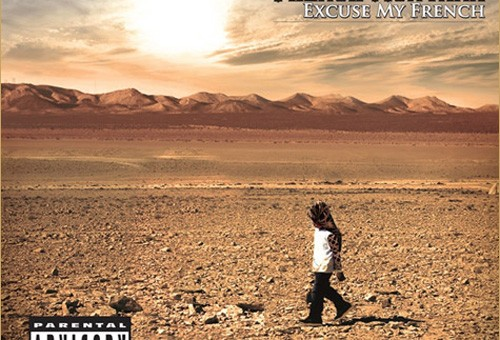 French Montana – Excuse My French (Artwork & Tracklist)