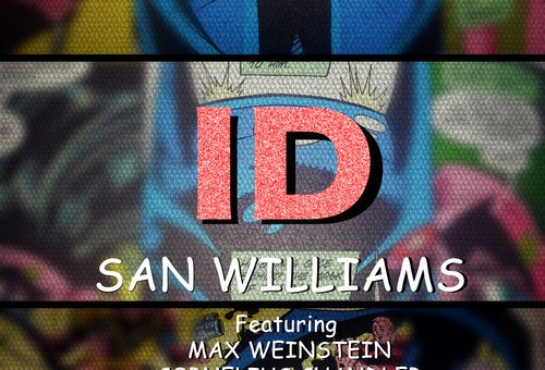 San Williams (@book1chp1) – Invincible Doobies Ft. Max Weinstein, Cornelius Chandler, Kasflow & Prof. K