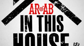 AR-AB &#8211; In This House (Prod by Wes Grand)