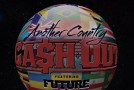 Ca$H Out x Future &#8211; Another Country