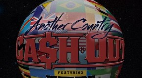 Ca$H Out x Future – Another Country