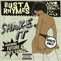 Busta Rhymes x Future x Trey Songz - Shake It