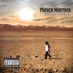 French Montana – Aint Worried About Nothin