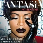 Fantasia – Without Me Ft. Kelly Rowland & Missy Elliott