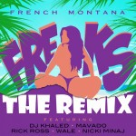 French Montana – Freaks (Remix) Ft. Rick Ross, DJ Khaled, Wale, Nicki Minaj & Mavado