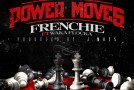 Frenchie x Waka Flocka – Power Moves (Artwork)