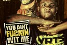 Santos &#8211; You Ain&#8217;t Fuckin Wit Me Pt. 1 (Mixtape)