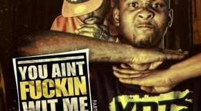 Santos – You Ain't Fuckin Wit Me Pt. 1 (Mixtape)